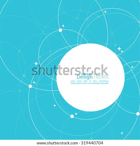 Abstract background with overlapping circles and dots. Chaotic motion. Round banner with empty space for text. Node molecule structure. Science and connection concept. - stock vector