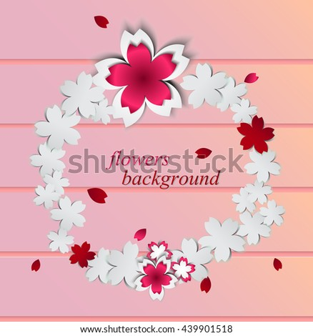 Abstract background with paper flowers and place for text.Vector illustration.Sakura on wood background and a round label.Cherry blossoms cutout paper vector flower.Greeting Card with Blooming Flowers