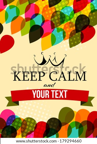 Abstract background with the words keep calm  - stock vector