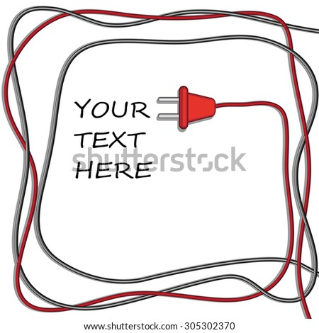 Abstract background with wires and wire plug. Concept connection,  electricity.  - stock vector