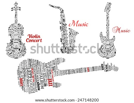 Abstract black guitar, violin, saxophone made from notes, music symbols and tag clouds with red captions music and violin concert for music design - stock vector