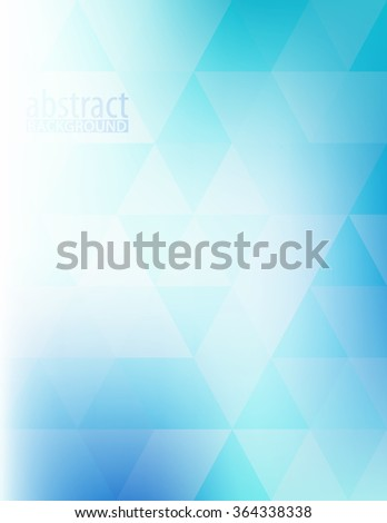 Abstract blue and turquoise pattern with transparent triangles. Vector graphic background - stock vector
