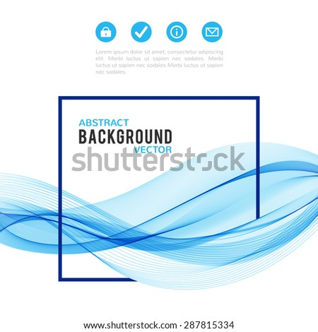 Abstract blue wave with frame isolated on white background. Vector illustration for modern business design. Futuristic wallpaper. Cool element for presentation, card, flyer and brochure. - stock vector