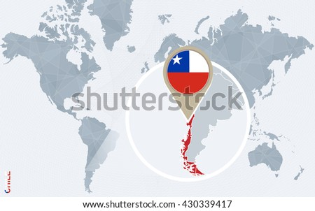 Abstract blue world map with magnified Chile. Chile flag and map. Vector Illustration.
