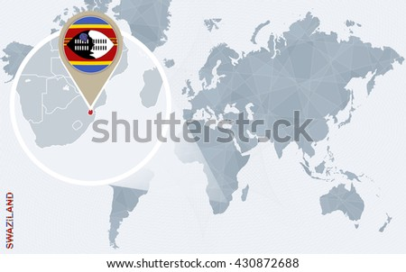 Abstract blue world map with magnified Swaziland. Swaziland flag and map. Vector Illustration. - stock vector