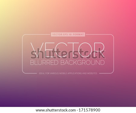 Abstract blur background with place for your text - stock vector