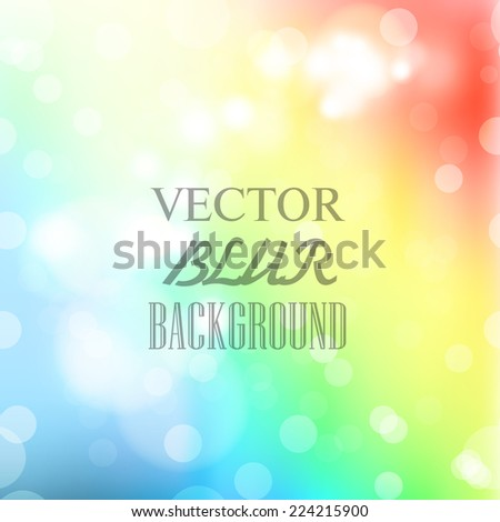 Abstract blur bokeh bright color background - stock vector