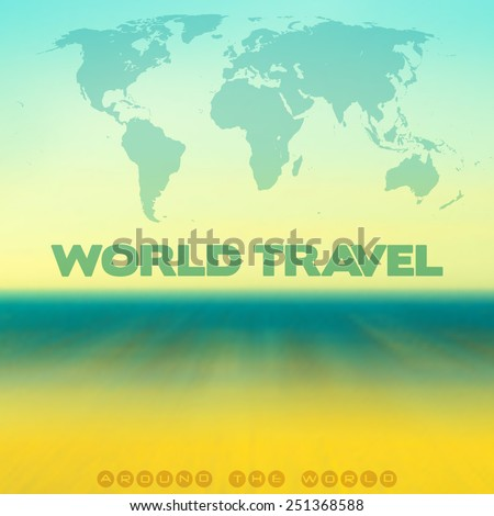 Abstract blurred travel background with world map on the background of sky, ocean and beach. Vector template - stock vector