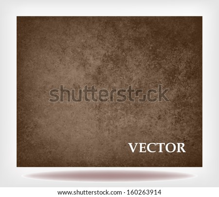 abstract brown background vector leather color, vintage grunge background texture country western or antique style for billboard sign or brochure design retro background chocolate or coffee color - stock vector