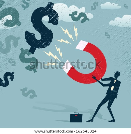 Abstract Businessman catches Dollars with Money Magnet. Great illustration of Retro styled Businessman catching all the money with his giant cash catching Magnet.  - stock vector