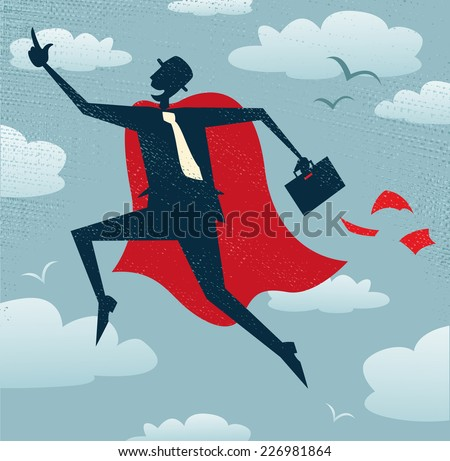 Abstract Businessman is a Superhero. Abstract Businessman flies off to rescue another business deal that is need of his super powers.  - stock vector