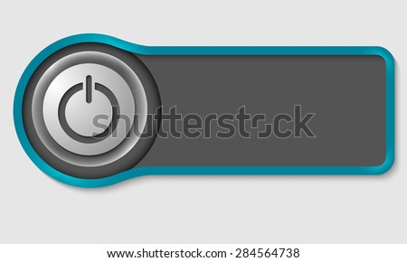 Abstract button for your white text and power button - stock vector