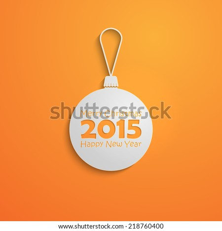 Abstract Christmas paper ball in flat style with shadows. holiday vector illustration. Merry Christmas and Happy new 2015 year  - stock vector