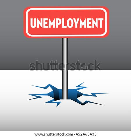 Abstract colorful background with a red plate with the text unemployment coming out from an ice crack