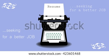 Abstract colorful background with a typewriter machine typing a resume. Job search theme - stock vector
