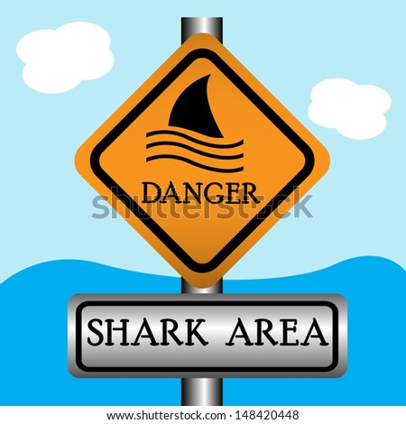 Abstract colorful background with danger sign with the text shark area written bellow - stock vector