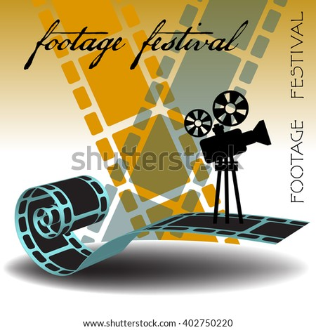 Abstract colorful background with film strips, movie projector and the text footage festival written with handwritten letters - stock vector