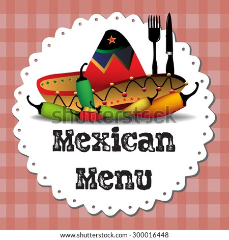 Abstract colorful background with Mexican sombrero, hot peppers, fork, knife and the text Mexican menu written bellow with black letters