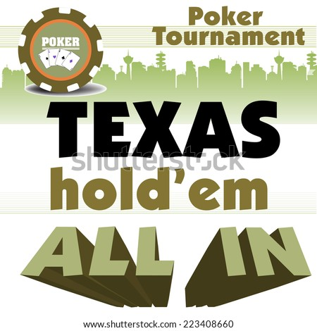 Abstract colorful background with poker chip and the text Texas Holdem All In written with huge words. Poker tournament concept - stock vector