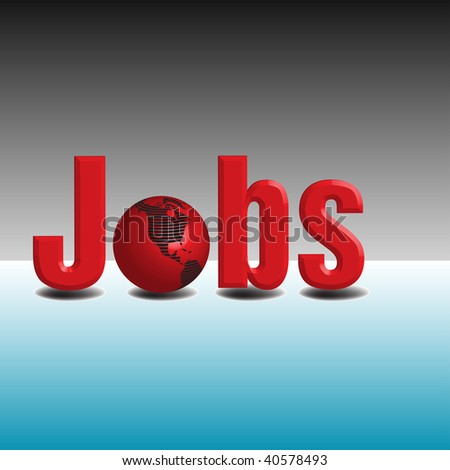 Abstract colorful background with the word jobs written with red letters, with a red globe standing instead of the o letter. Global jobs theme