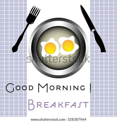 Abstract colorful background with two fried eggs on a plate and the text Good Morning breakfast written bellow. Breakfast theme - stock vector