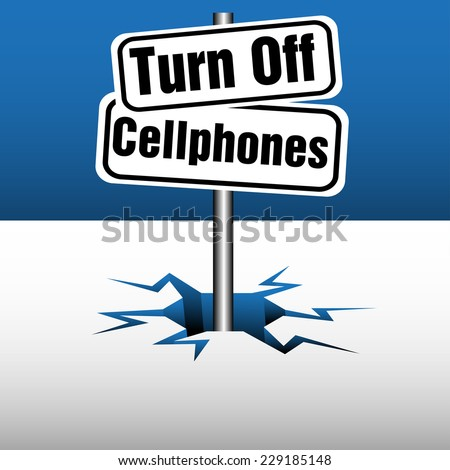 Abstract colorful background with two plates with the text turn off cellphones coming out from an ice crack - stock vector