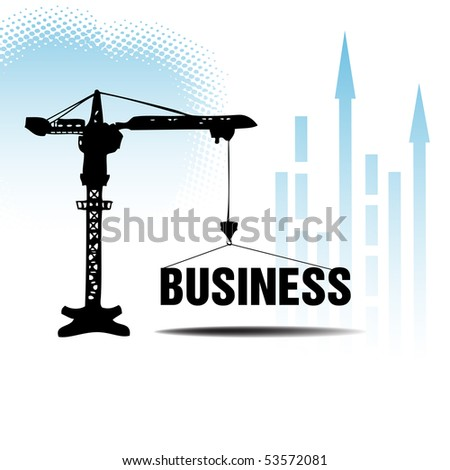 Abstract colorful business illustration with a crane lifting the business word. Business concept - stock vector