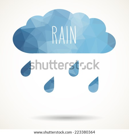 Abstract colorful geometric triangular cloud with raindrops and hand drawn word 'rain'. - stock vector