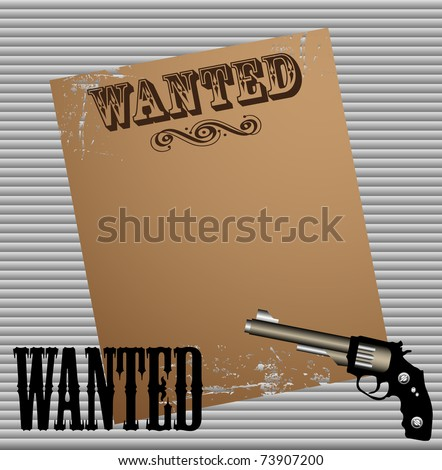 Abstract colorful illustration with revolver and an old wanted poster glued to a metallic wall - stock vector