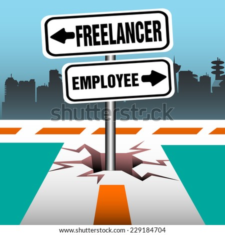 Abstract colorful illustration with two plates coming out from a crack in the middle of a road, close to a junction and indicating two opposite directions. Freelancer and employee theme - stock vector