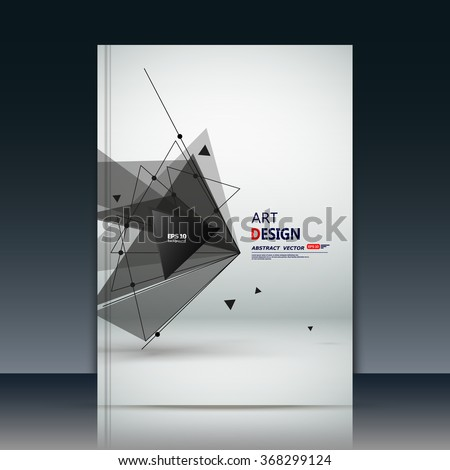 Abstract composition, font texture, black triangle parts, lines construction surface, white a4 brochure title sheet, creative figure icon, logo sign, firm banner form, flier fashion, EPS10 vector art - stock vector