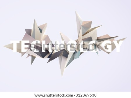"Abstract 3D composition. Modern background with text ""Technology"" - stock vector"