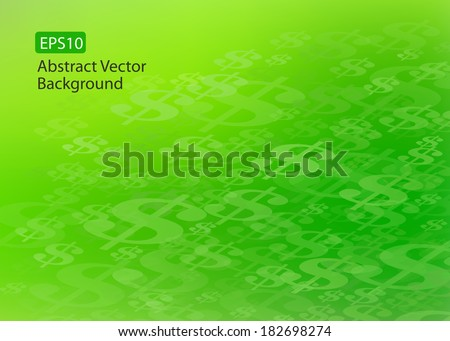 Abstract EPS10 Vector Flowing or Moving Dollar Symbol Green Background. Perfect for all Financial Communications.  - stock vector