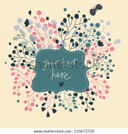 Abstract floral card. Textbox in flowers � cute vector background - stock vector