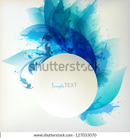 abstract flower with blue blots and place for your text. Vector design - stock vector