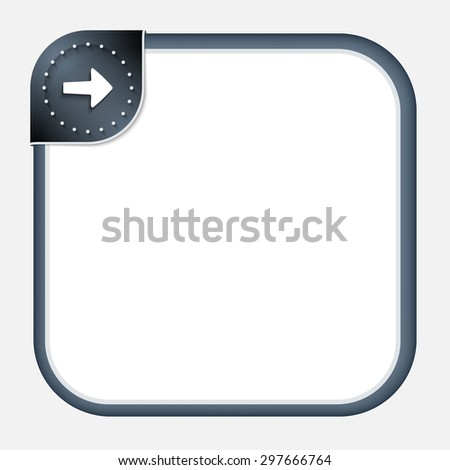 Abstract frame for your text with dark corner and arrow - stock vector