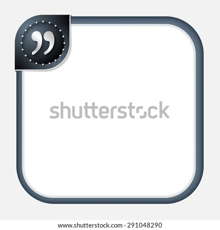 Abstract frame for your text with dark corner and quotation mark - stock vector