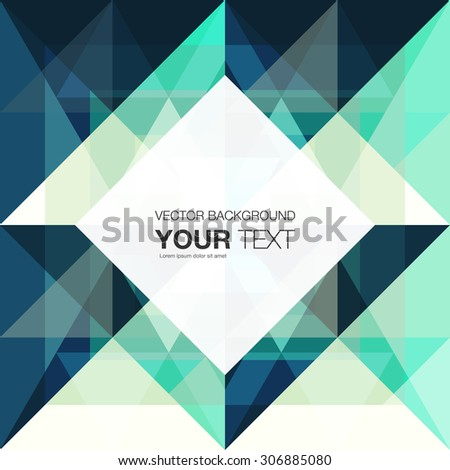 Abstract geometric background design with place for your text. vector stock eps 10 illustration - stock vector