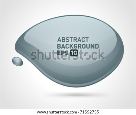 Abstract glossy speech bubble vector background. Eps 10. - stock vector