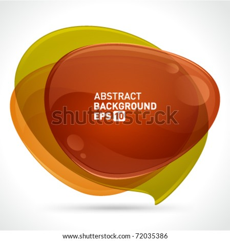 Abstract glossy speech bubble vector background with transparent. Eps 10. - stock vector