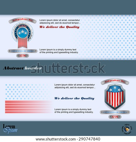 Abstract graphic, design web banner; Header layout template; Set of banners design with badge, metallic shield and national flag colors background for fourth of July, American Independence Day   - stock vector