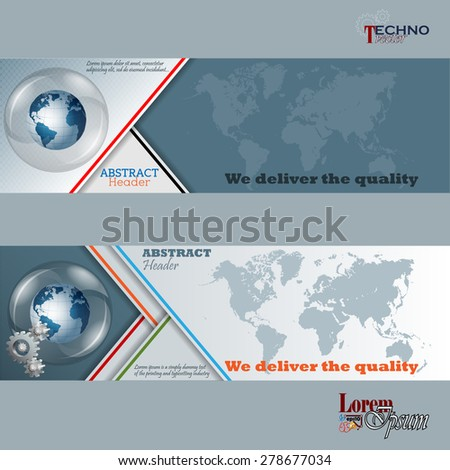 Abstract graphic, design web banner; Header layout template; Set of banners with earth globe in glass button/sphere,cogwheels and world map on geometric design and space for text.  - stock vector