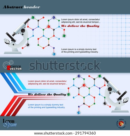 Abstract graphic, design web banner; Header layout template; Set of banners with microscope on hexagonal chemical structure and space for text. - stock vector