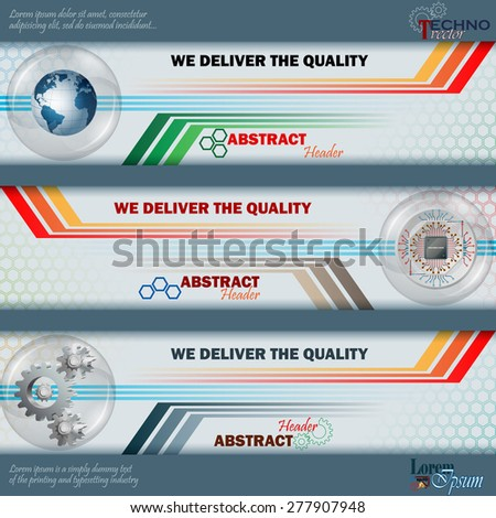 Abstract graphic, design web banner; Header layout template; Set of banners with processor chip, cogwheels, earth globe in glass sphere/button and space for text.  - stock vector