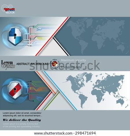 Abstract graphic, design web banner; Header layout template;Set of banners with  world map, shield equipped with key hole, electronic circuits and space for text - stock vector