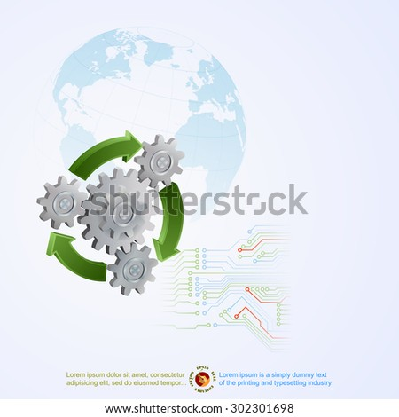 Abstract graphic design with cogwheels and green arrows; Three dimensions cogwheels correct geared and green arrows as symbol of recycle and light blue shadow of Earth globe in backdrop - stock vector