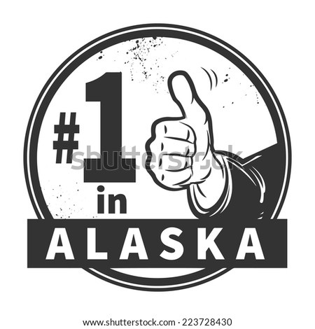 Abstract grunge rubber stamp or label with text Number One in Alaska written inside, vector illustration - stock vector