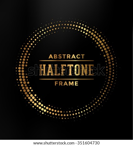 Abstract Halftone Circle Frame - Black and Gold Design - stock vector