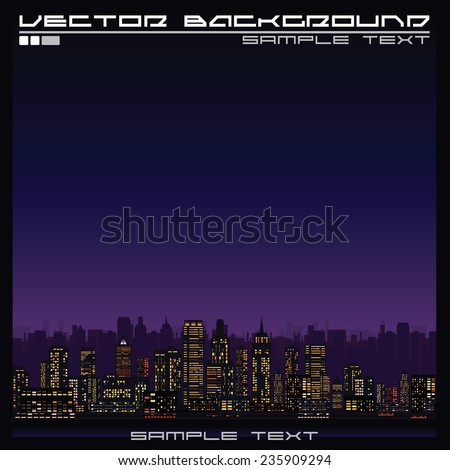 Abstract Illustration of a Skyline at Night. Ready for Your Text and Design. - stock vector