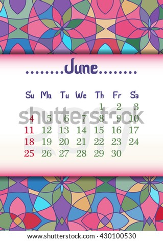 Abstract kaleidoscope background with eastern ornament and dates of summer month June 2017. Vector illustration